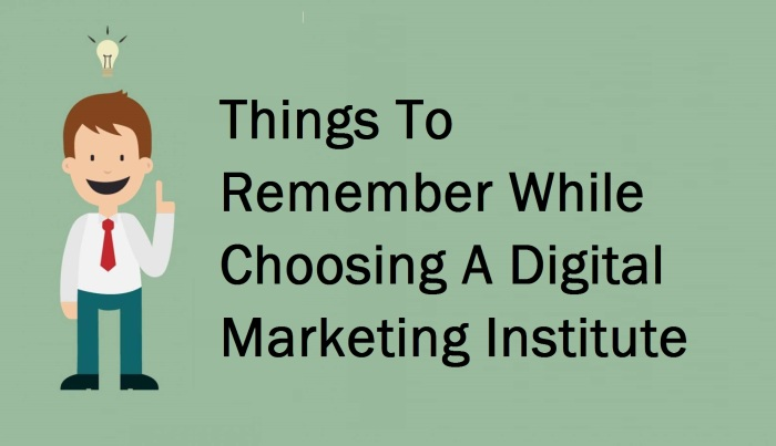 things-to-remember-while-choosing-a-digital-marketing-institute